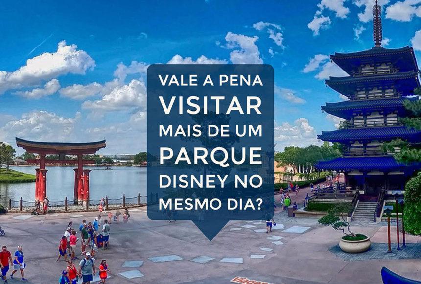 Vale a pena visitar mais de um parque Disney no mesmo dia?