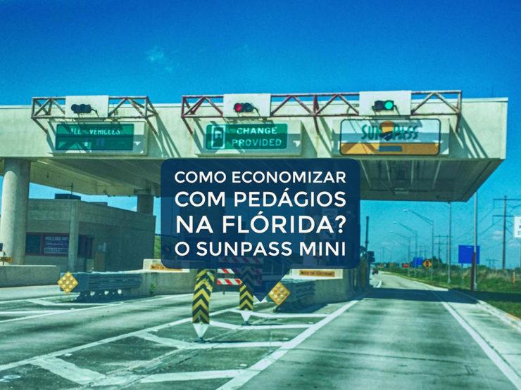 Como economizar com pedágios na Flórida? O SunPass Mini