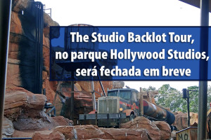 The Studio Backlot Tour, no parque Hollywood Studios, será fechada