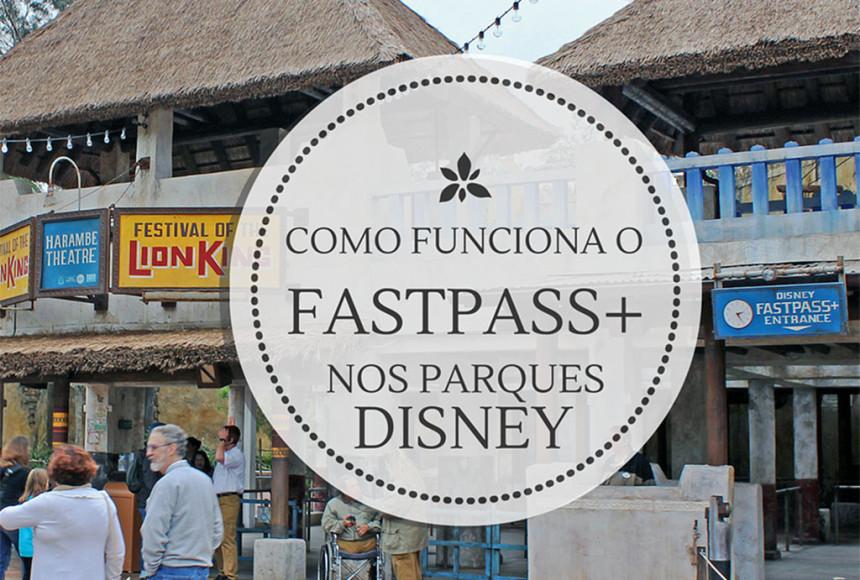 Como Funciona o FastPass+ nos parques da Disney