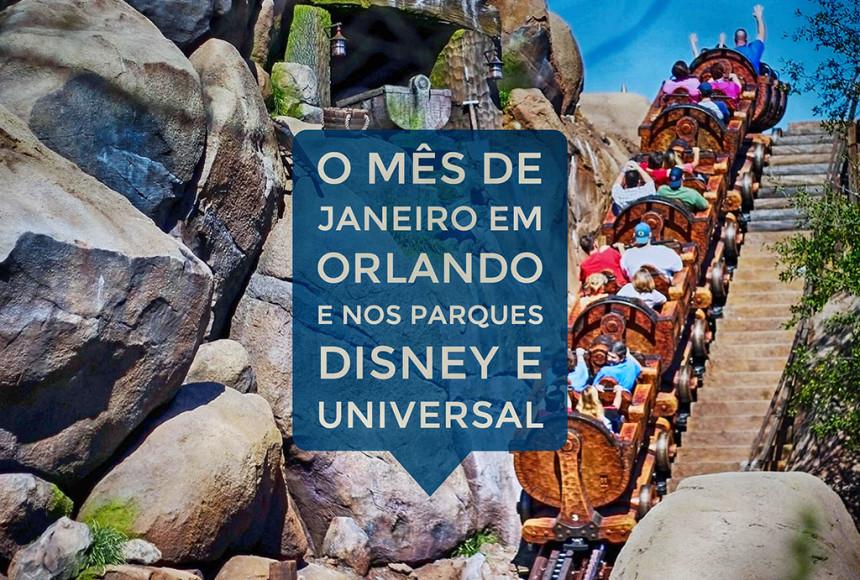O mês de Janeiro em Orlando e nos parques Disney e Universal